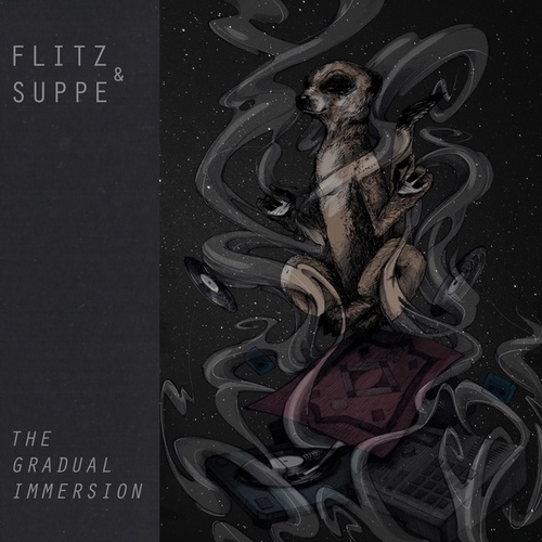 The Gradual Immersion by Flitz&Suppe