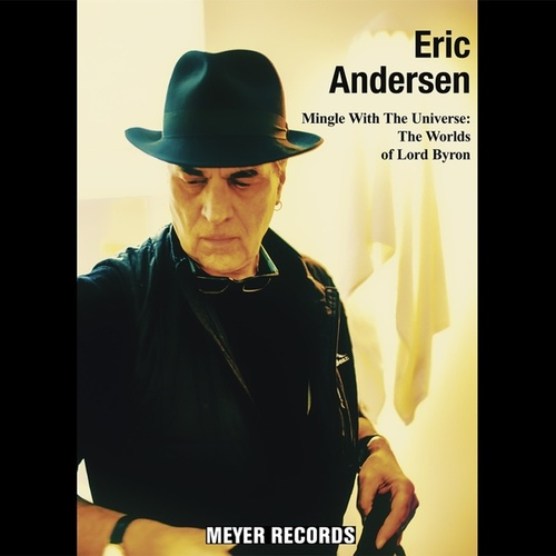 Mingel with the Universe: The Worlds of Lord Byron de Eric Andersen