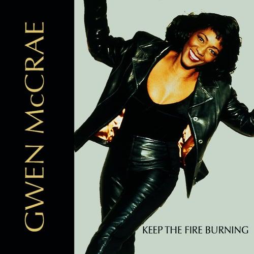 Keep the Fire Burning (Stone's Platinum Diner) de Gwen McCrae : Napster