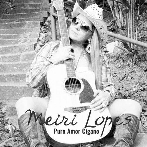 Puro Amor Cigano de Meiri Lopes