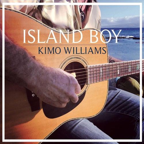 Island Boy de Kimo Williams