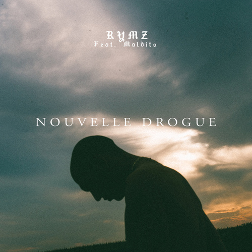 Nouvelle Drogue by Rymz