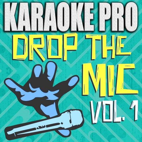 Drop The Mic, Vol. 1 de Karaoke Pro