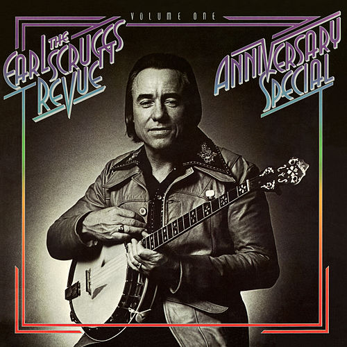 Anniversary Special Vol. One by Earl Scruggs