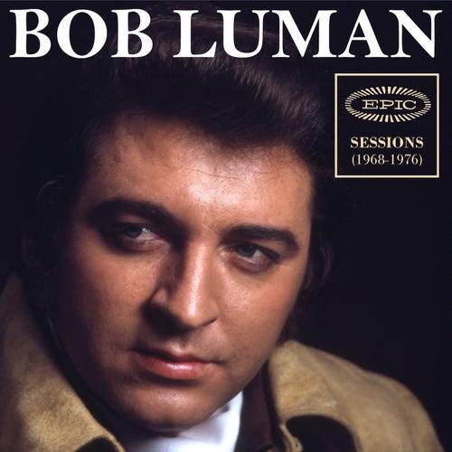 Epic Sessions (1968-1976) de Bob Luman