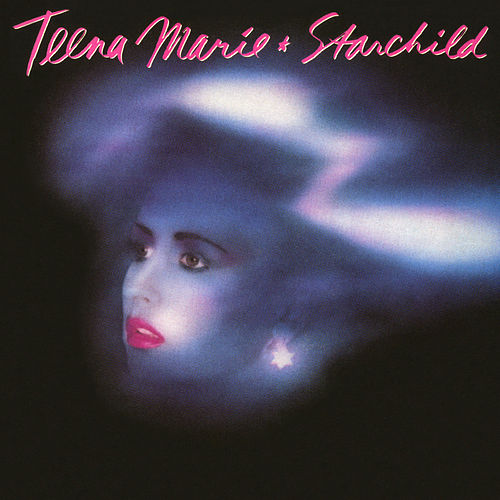 Starchild (Expanded Edition) by Teena Marie