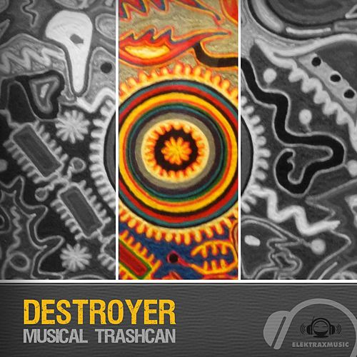 Musical Trashcan - EP de Destroyer (Techno)
