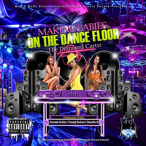 Making Babies On The Dance Floor (feat. Young Kuban & Double O) [Remix] de Imob Gutta