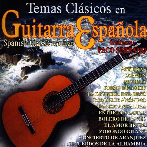Temas Clásicos en Guitarra Española (Spanish Classic Guitar) de Paco Serrano