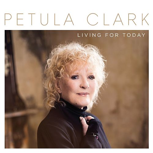Living for Today von Petula Clark