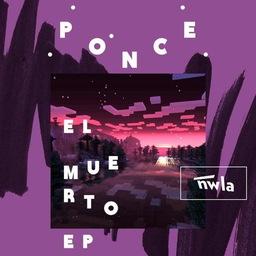 El Muerto EP by Ponce