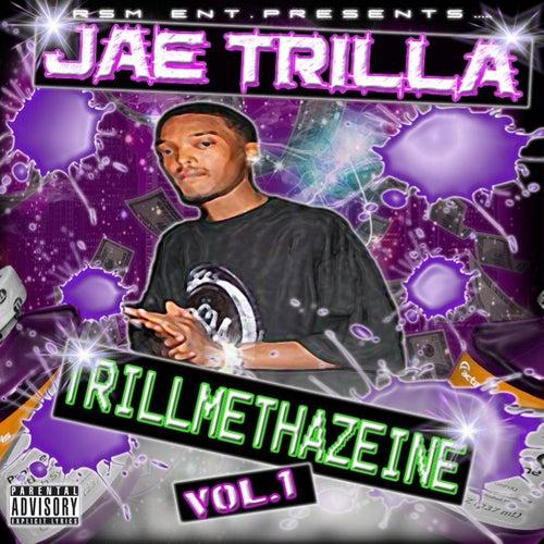 Trillmethazeine de Jae Trilla