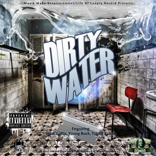 Dirty Water (feat. Young Buck & Young Kuban) [Remix] de Imob Gutta
