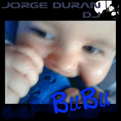 Bubu de Jorge Duran DJ