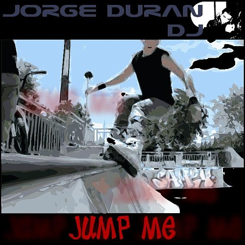 Jump Me de Jorge Duran DJ