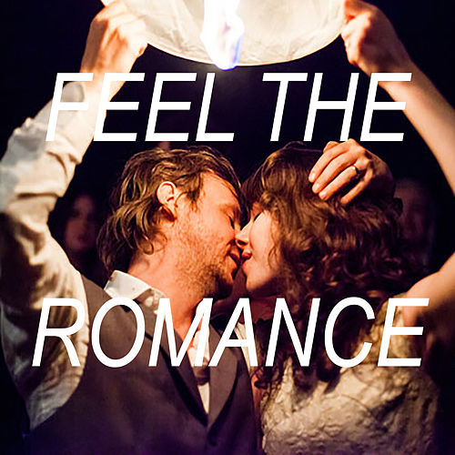 Feel The Romance de Various Artists