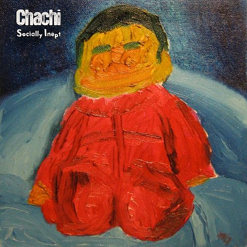 Socially Inept by Chachi