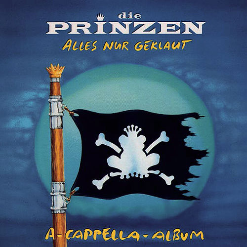 Alles nur geklaut - Das A-Cappella-Album by Die Prinzen