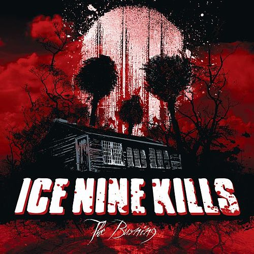 The Burning von Ice Nine Kills