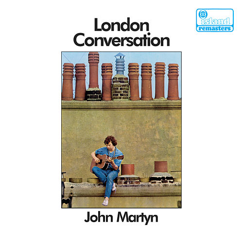 London Conversation de John Martyn