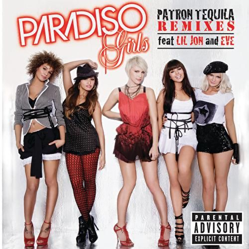 Patron Tequila (Remixes) de Paradiso Girls