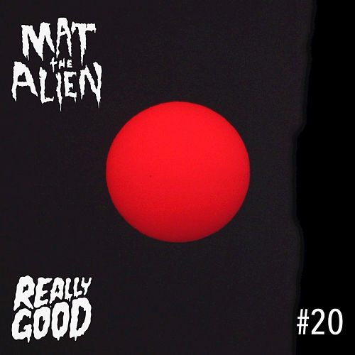 #20 de Mat the Alien
