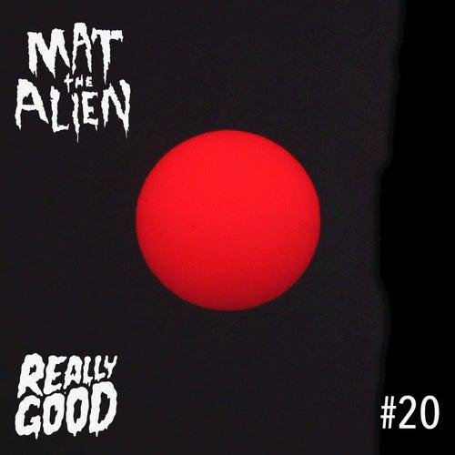 #20 de Mat the Alien
