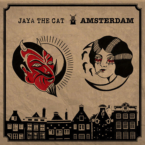 Amsterdam von Jaya The Cat