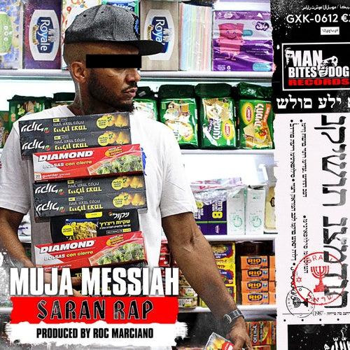 Saran Rap by Muja Messiah
