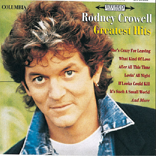 Greatest Hits by Rodney Crowell