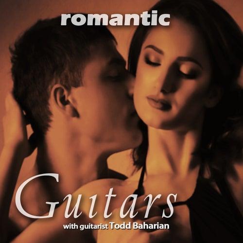 Romantic Guitars de Todd Baharian