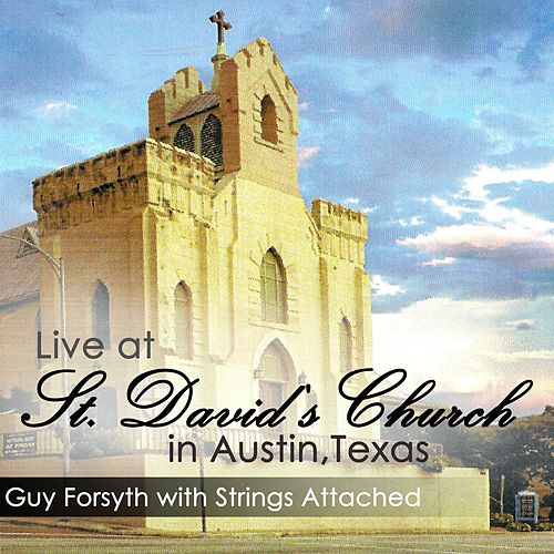 Live at St. David's Church in Austin, Texas by Guy Forsyth