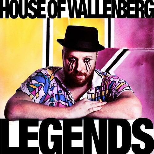 Legends de House of Wallenberg
