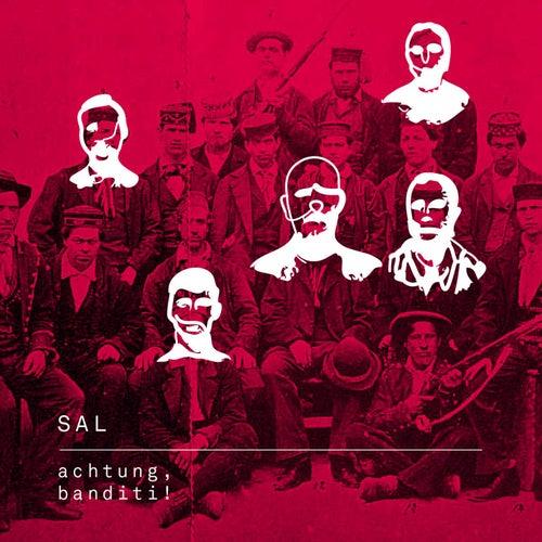 Achtung Banditi! de La Sal