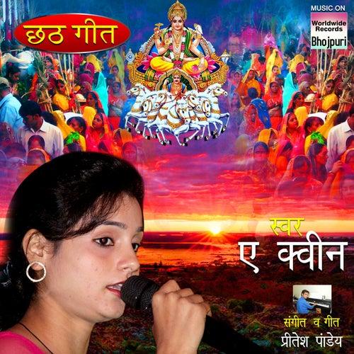 Chhathiya Pujab Ho von A Queen
