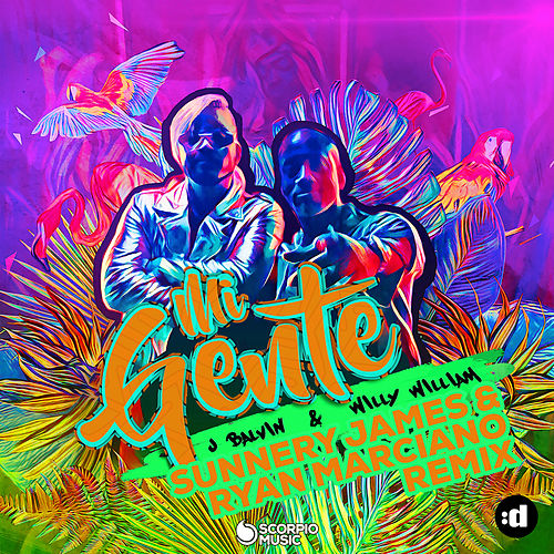 Mi Gente (Sunnery James & Ryan Marciano Remix) by Willy William