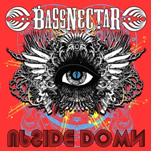 Upside Down by Bassnectar