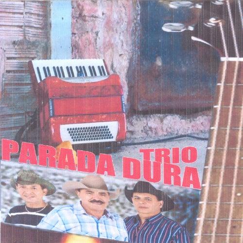 Trio Parada Dura von Trio Parada Dura
