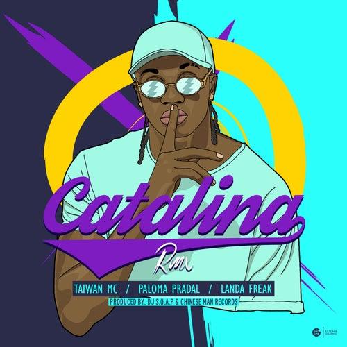 Catalina (Colombian Remix) by Taiwan Mc
