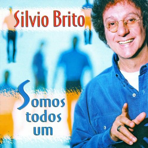 Somos Todos um von Silvio Brito