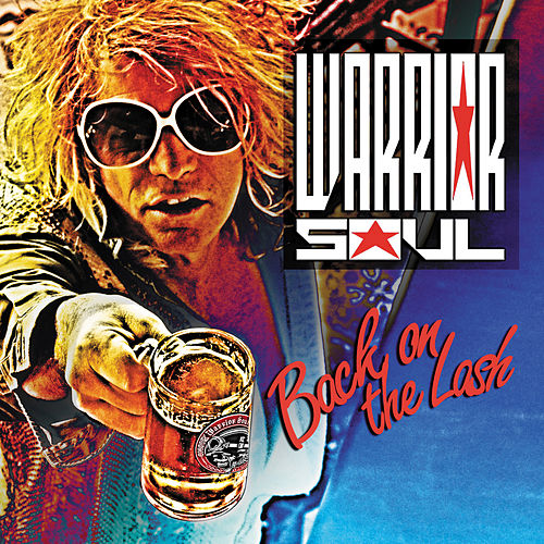 Back On The Lash by Warrior Soul