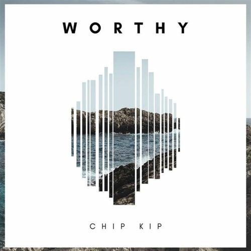 Worthy de Chip Kip