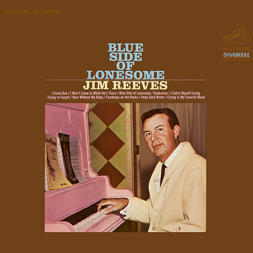 Blue Side of Lonesome von Jim Reeves