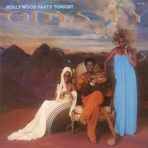 Hollywood Party Tonight (Bonus Track Version) by Odyssey
