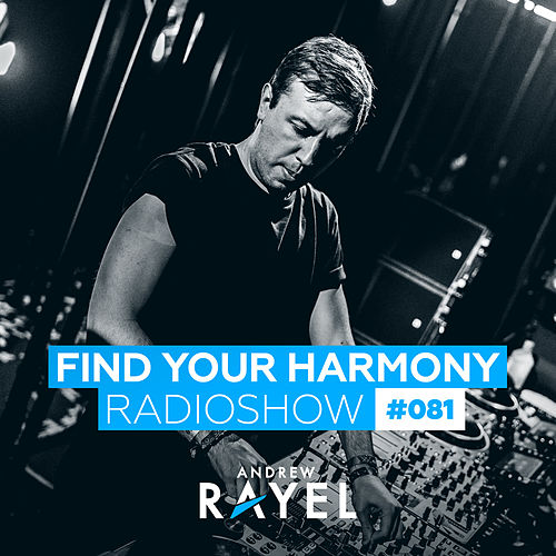 Find Your Harmony Radioshow #081 by Various Artists