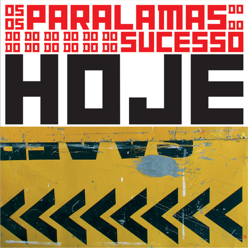 Hoje (Remastered) by Os Paralamas Do Sucesso