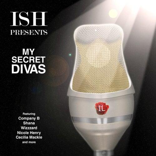 Ish Presents My Secret Divas de Various Artists