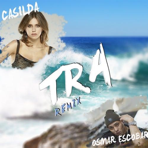 Tra (Remix) von Casilda