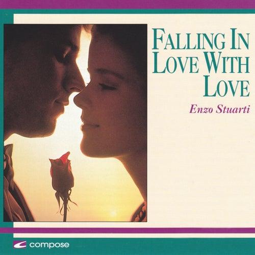 Falling in Love with Love von Enzo Stuarti