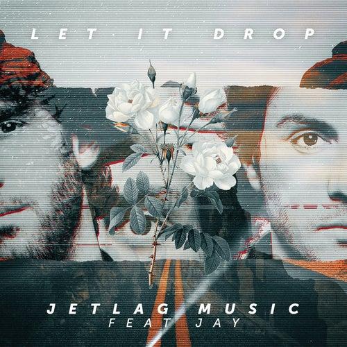 Let It Drop de Jetlag Music